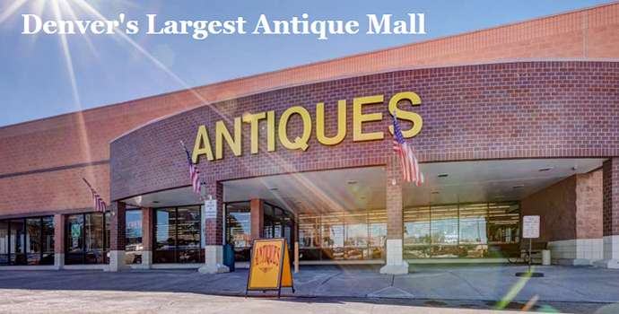 Denvers Largest Antique Mall